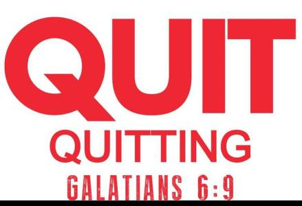 quit quitting 2