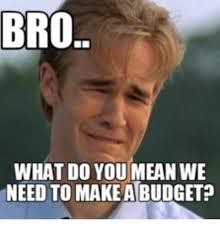need a budget